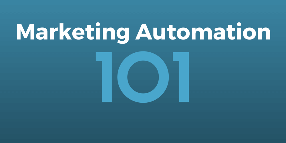 Marketing Automation 101 – The fundamentals of Marketing Automation